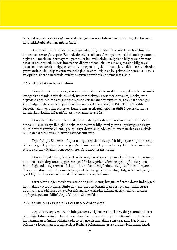 2.6. Arşiv Araçları ve Saklama Yöntemleri
