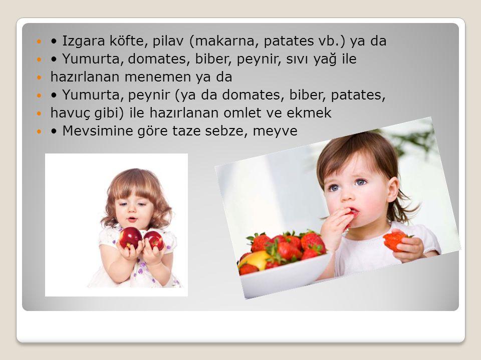 • Izgara köfte, pilav (makarna, patates vb.) ya da