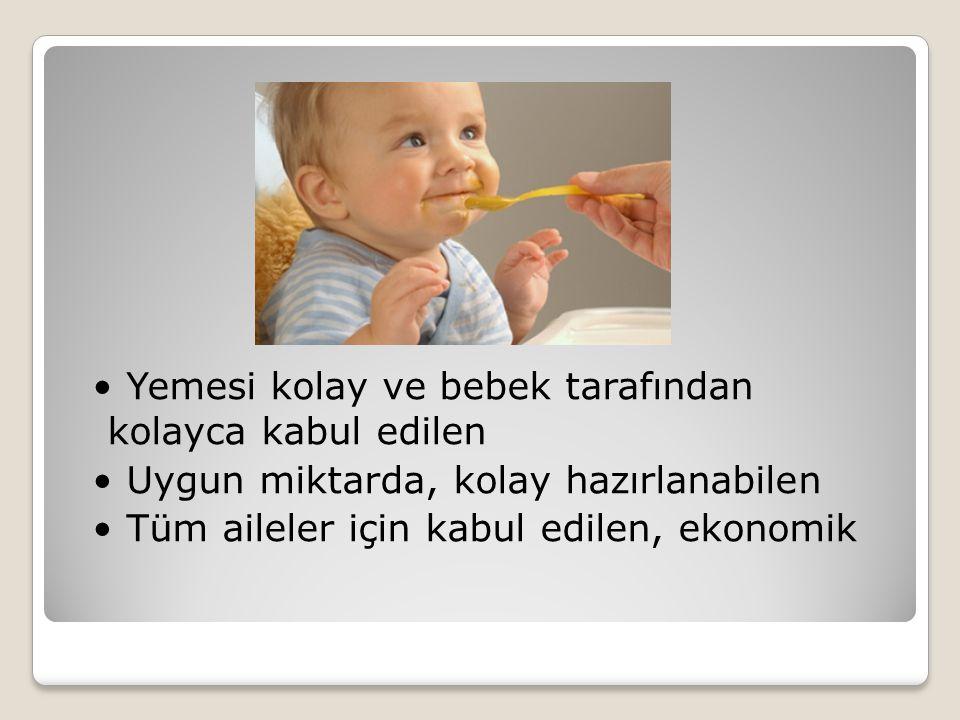 • Yemesi kolay ve bebek tarafından kolayca kabul edilen