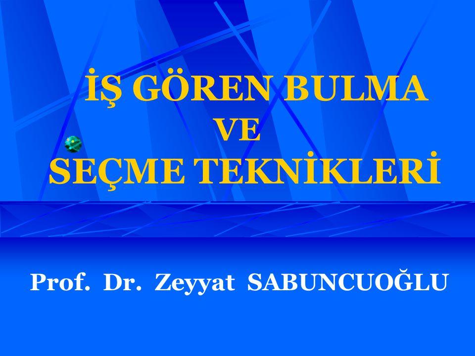 Prof. Dr. Zeyyat SABUNCUOĞLU