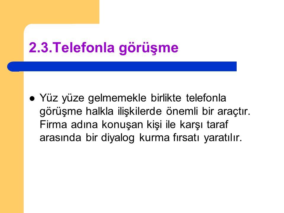 2.3.Telefonla görüşme