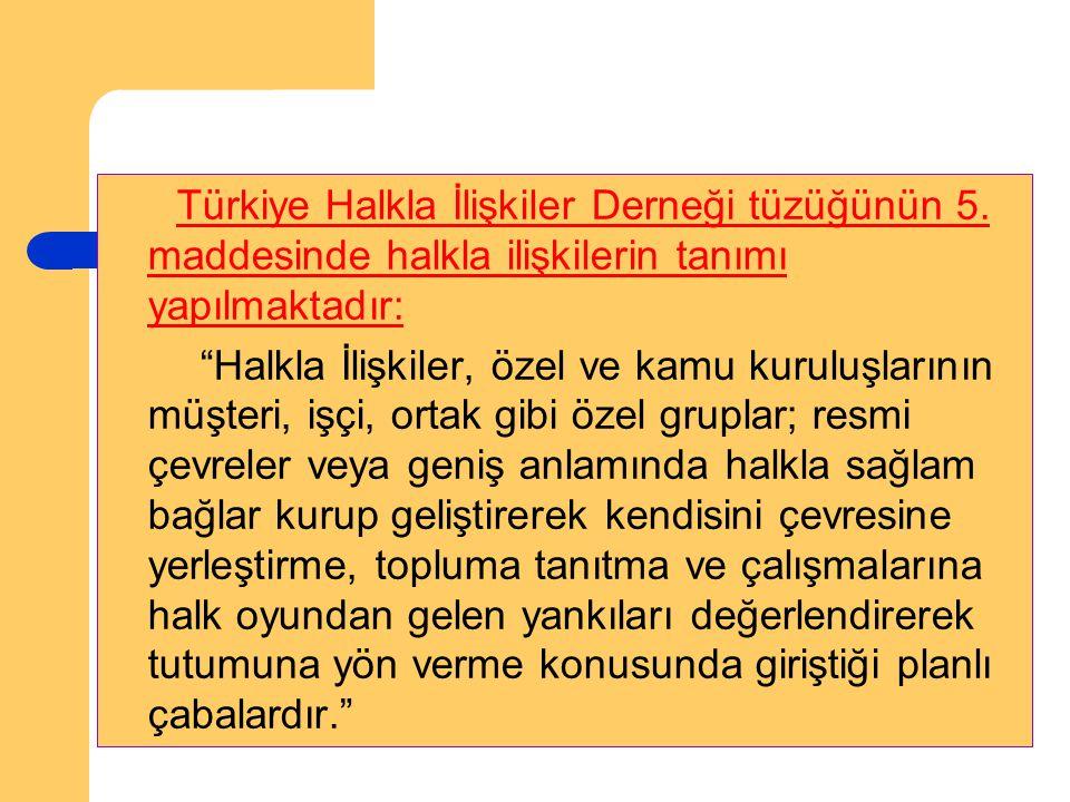 Türkiye Halkla İlişkiler Derneği tüzüğünün 5