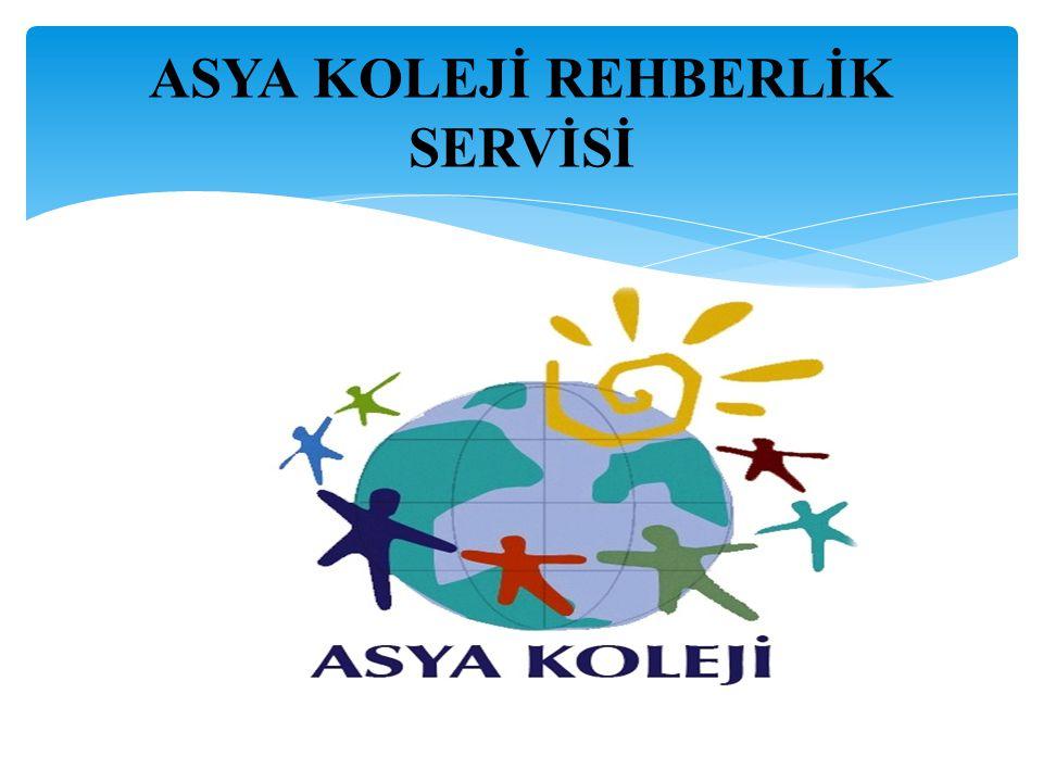 ASYA KOLEJİ REHBERLİK SERVİSİ