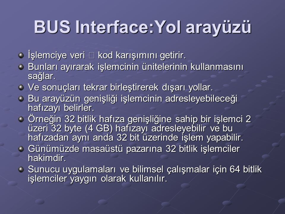 BUS Interface:Yol arayüzü