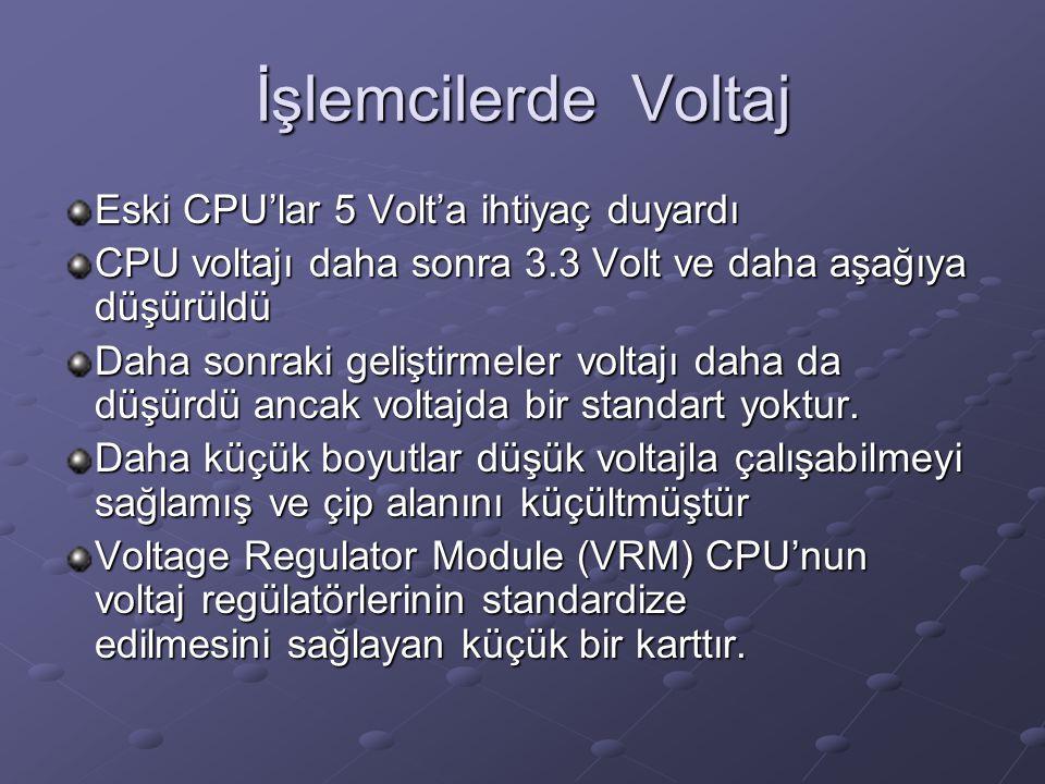 İşlemcilerde Voltaj Eski CPU'lar 5 Volt'a ihtiyaç duyardı