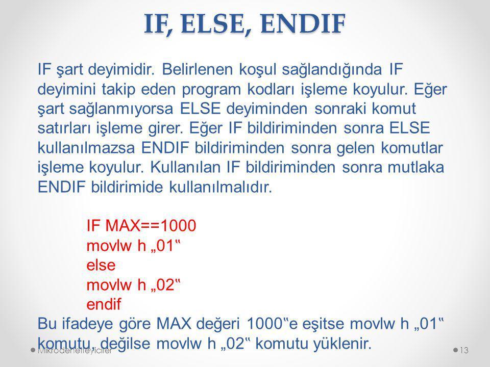 IF, ELSE, ENDIF