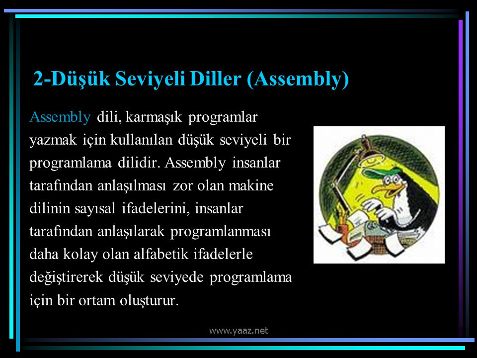 2-Düşük Seviyeli Diller (Assembly)