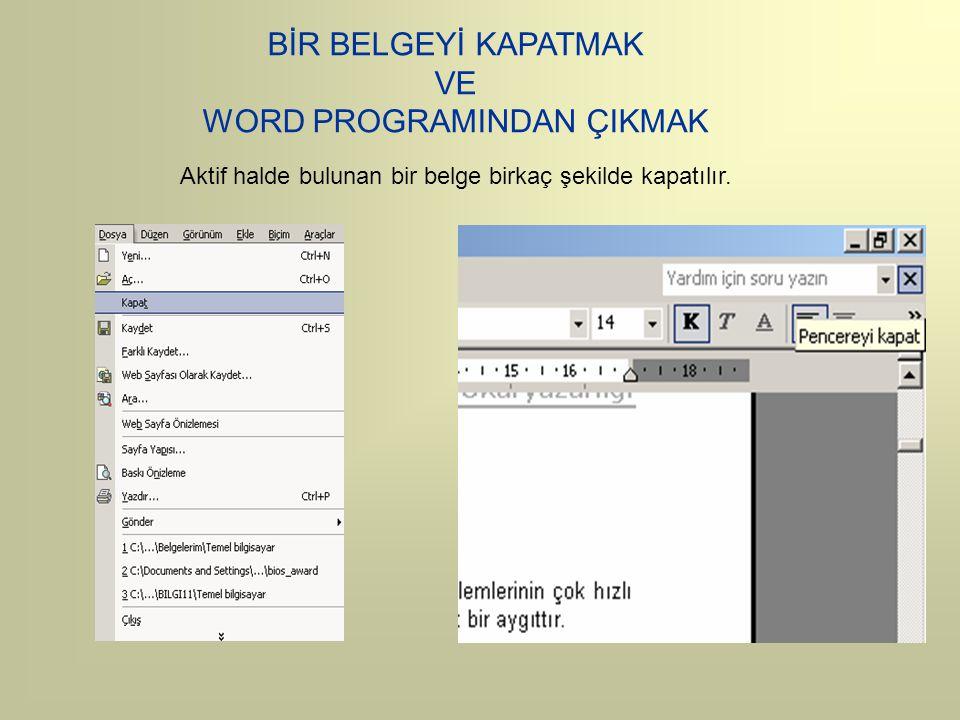 WORD PROGRAMINDAN ÇIKMAK