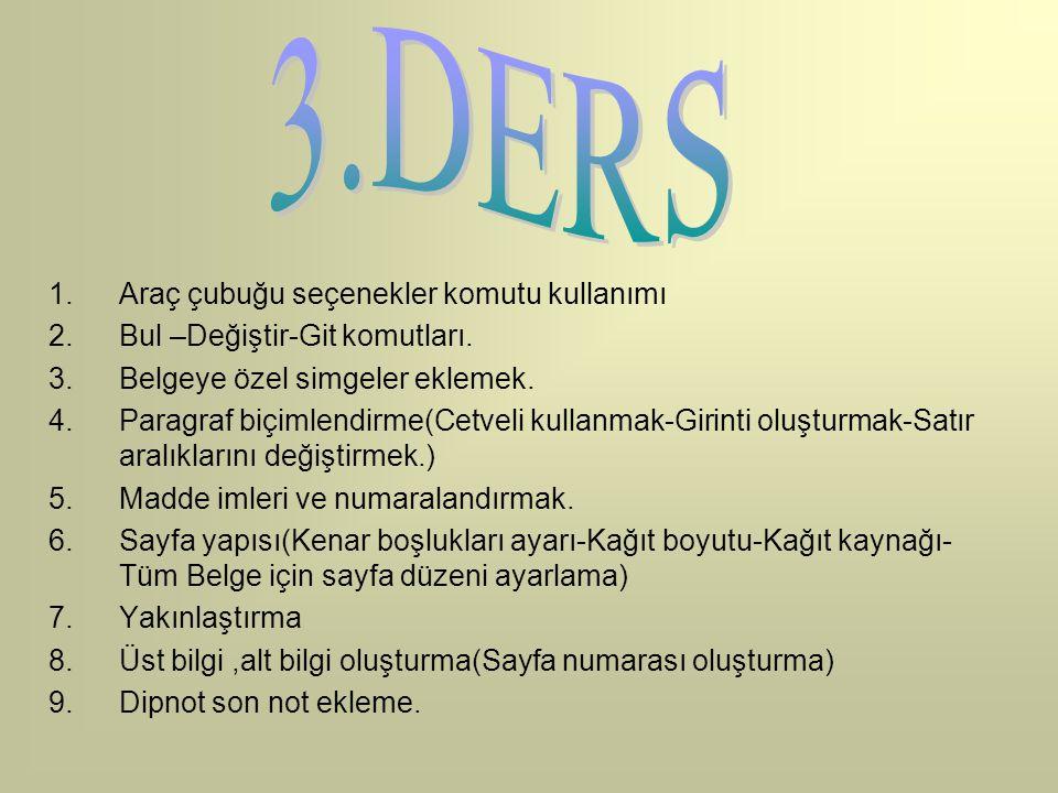 3.DERS Araç çubuğu seçenekler komutu kullanımı