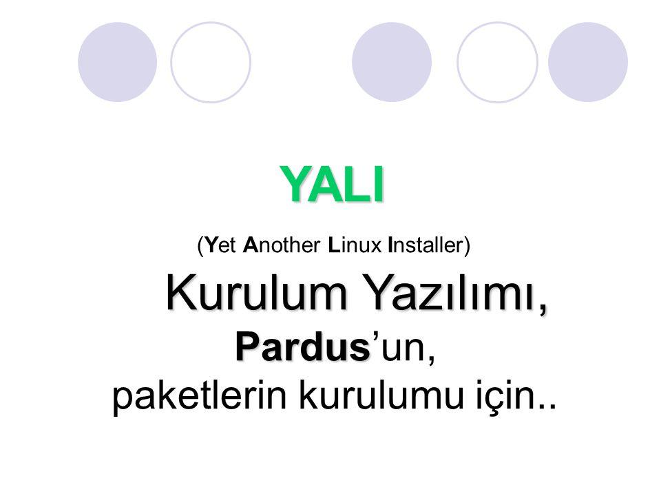YALI Kurulum Yazılımı, Pardus'un, paketlerin kurulumu için..
