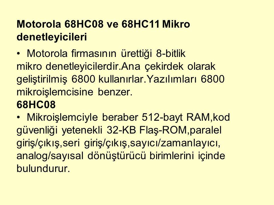 Motorola 68HC08 ve 68HC11 Mikro denetleyicileri