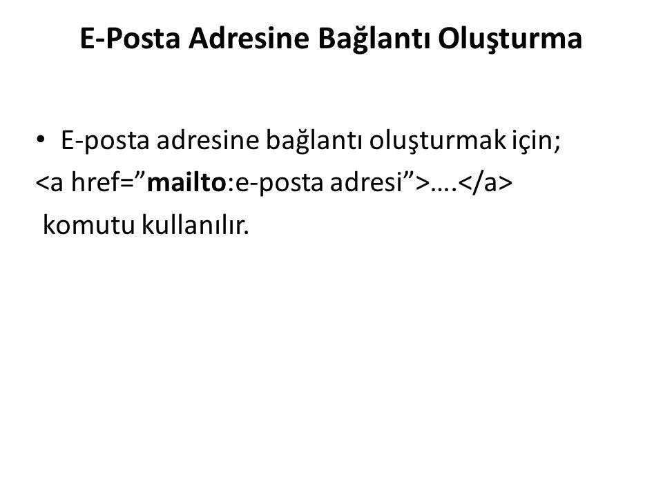 E-Posta Adresine Bağlantı Oluşturma