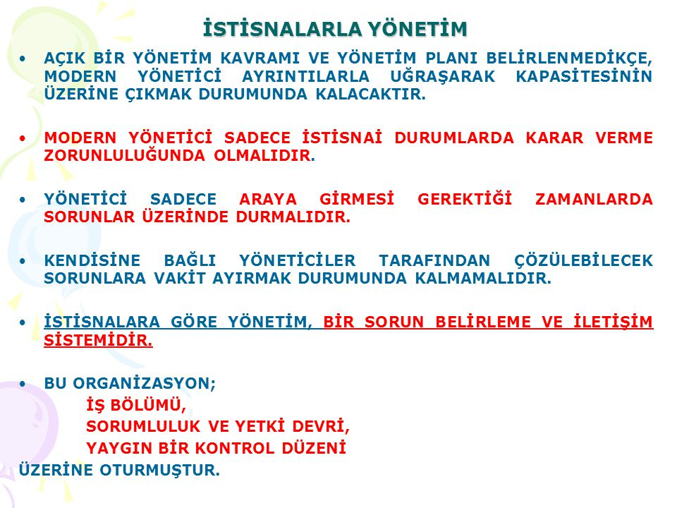 İSTİSNALARLA YÖNETİM