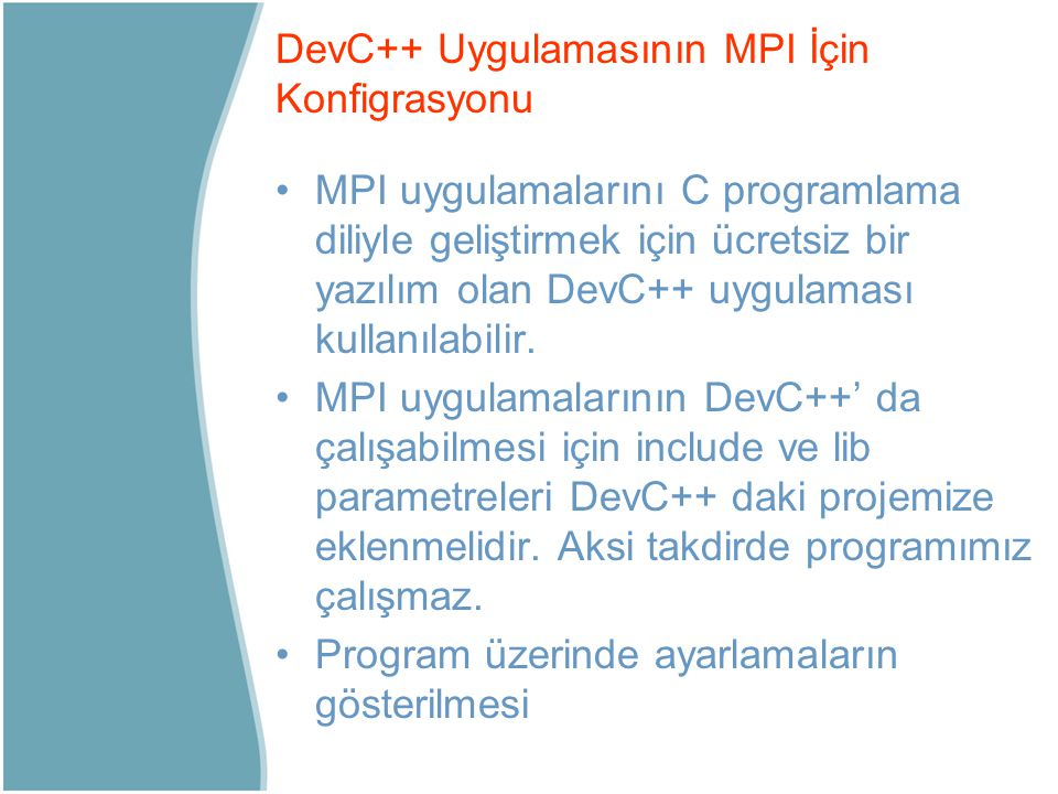 DevC++ Uygulamasının MPI İçin Konfigrasyonu