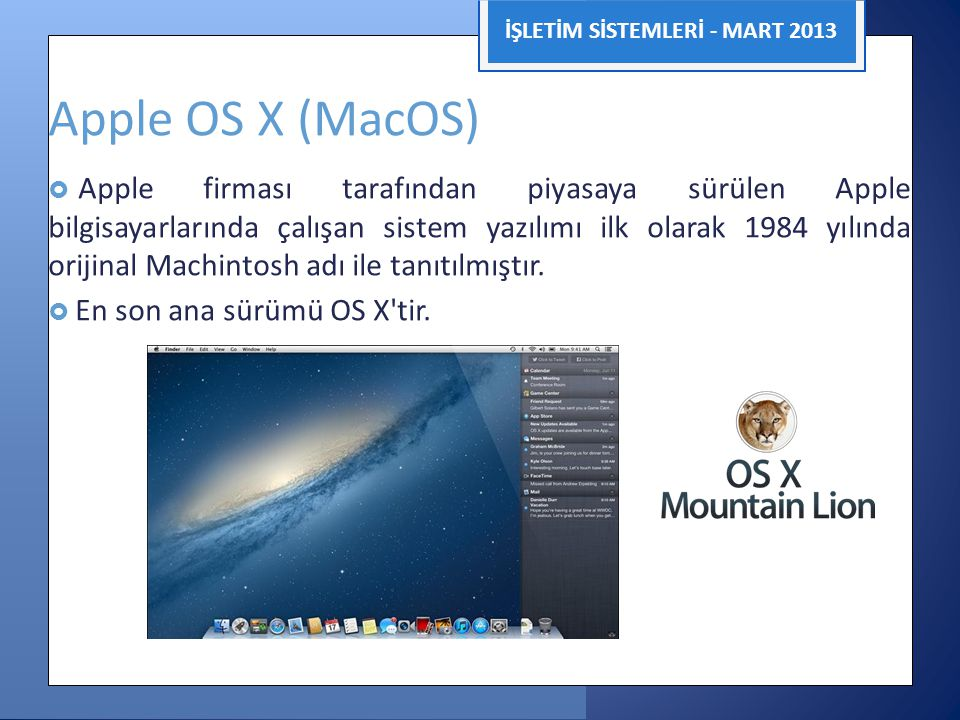Apple OS X (MacOS) İŞLETİM SİSTEMLERİ - MART 2013