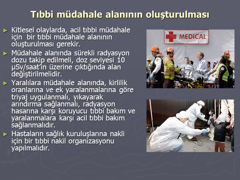 Tıbbi müdahale alanının oluşturulması