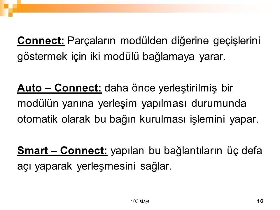 Connect: Parçaların modülden diğerine geçişlerini