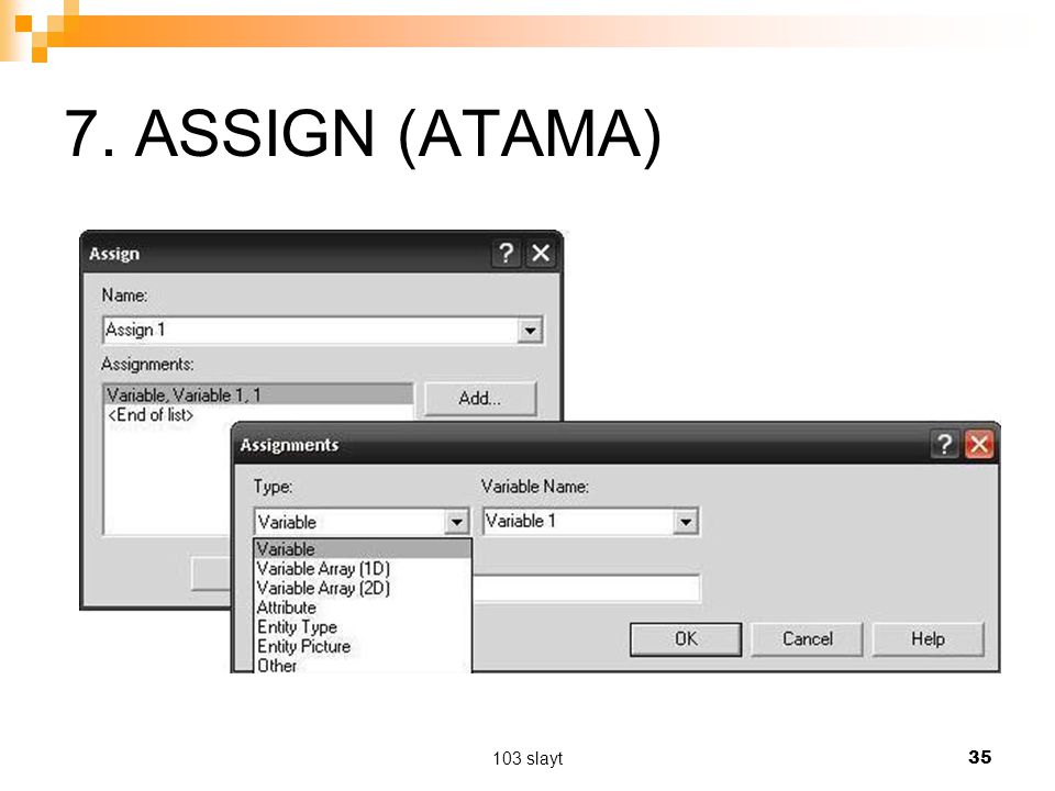 7. ASSIGN (ATAMA) 103 slayt