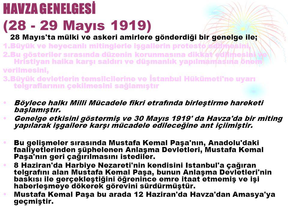 HAVZA GENELGESİ (28 - 29 Mayıs 1919)