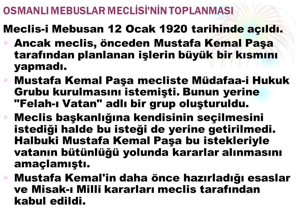 OSMANLI MEBUSLAR MECLİSİ NİN TOPLANMASI