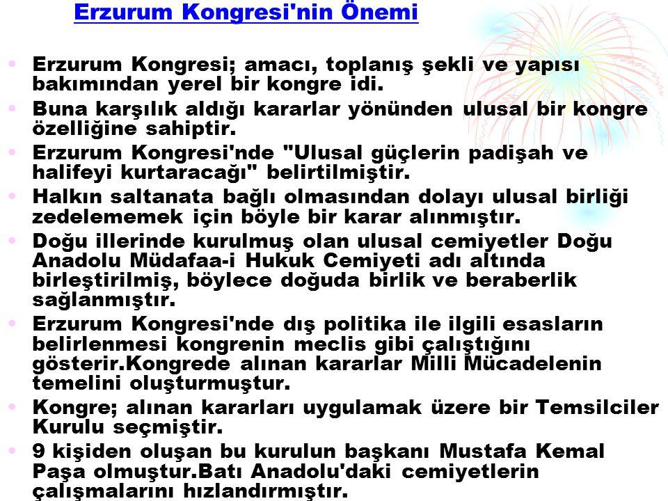 Erzurum Kongresi nin Önemi