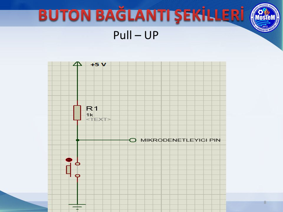 BUTON BAĞLANTI ŞEKİLLERİ