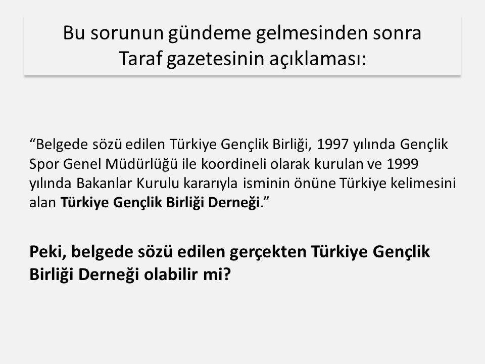 Bu sorunun gündeme gelmesinden sonra Taraf gazetesinin açıklaması: