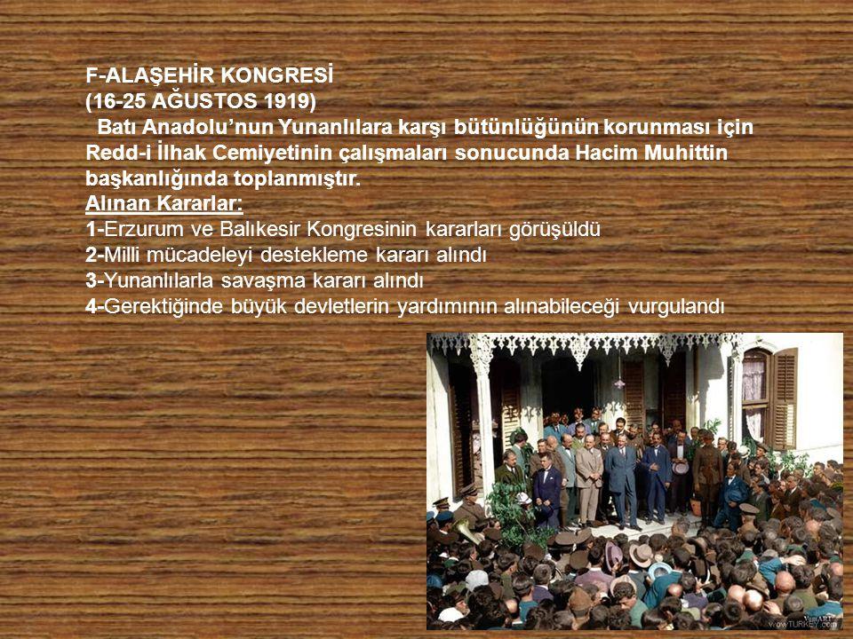 F-ALAŞEHİR KONGRESİ (16-25 AĞUSTOS 1919)