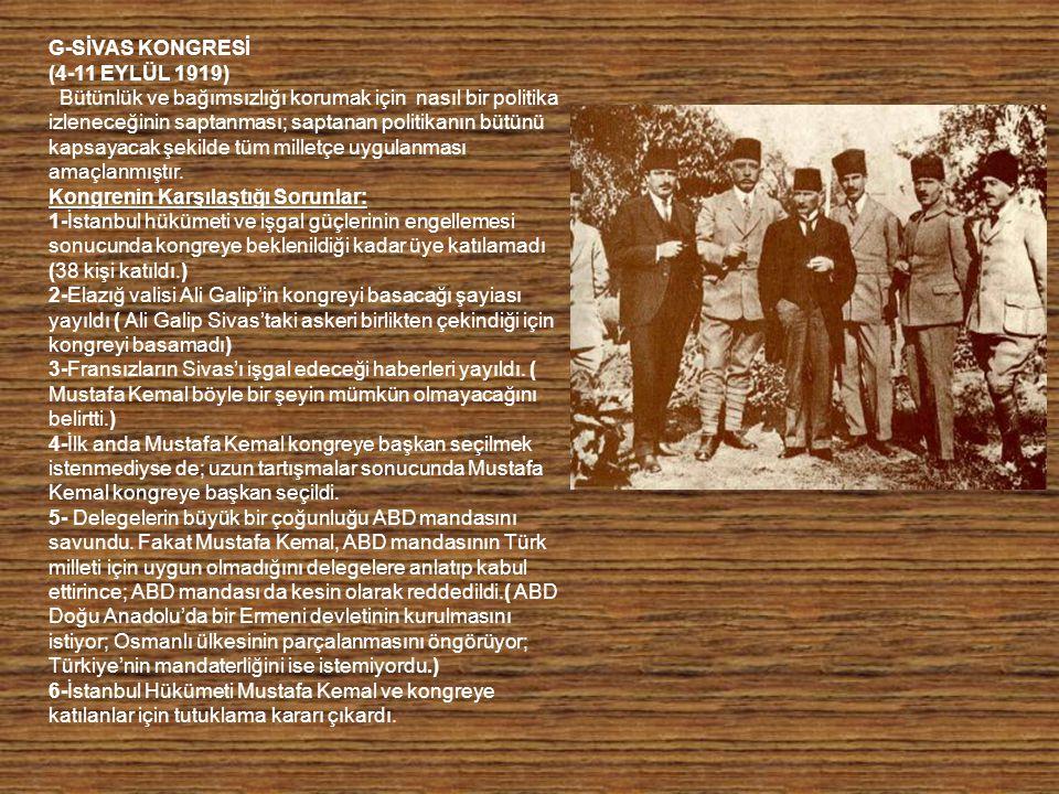 G-SİVAS KONGRESİ (4-11 EYLÜL 1919)