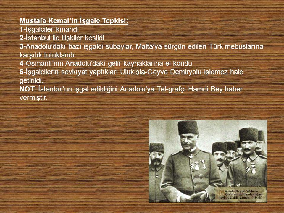 Mustafa Kemal'in İşgale Tepkisi: