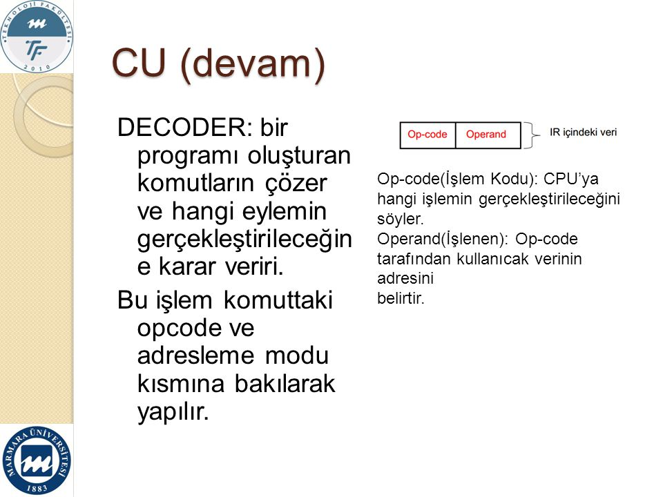 CU (devam)