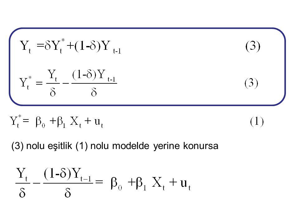 (3) nolu eşitlik (1) nolu modelde yerine konursa