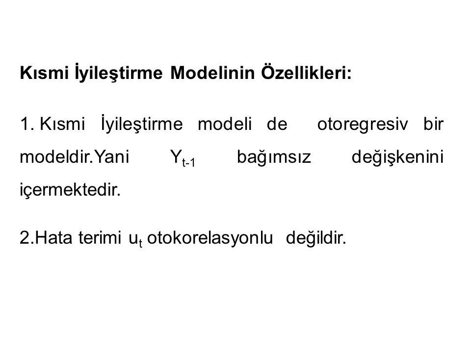 Kısmi İyileştirme Modelinin Özellikleri: