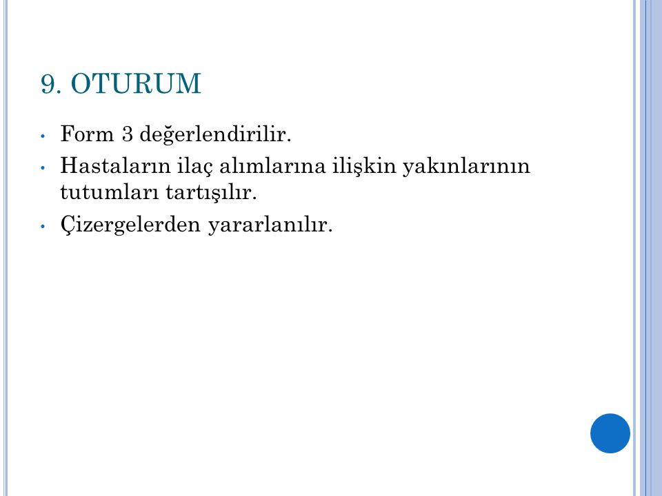 9. OTURUM Form 3 değerlendirilir.