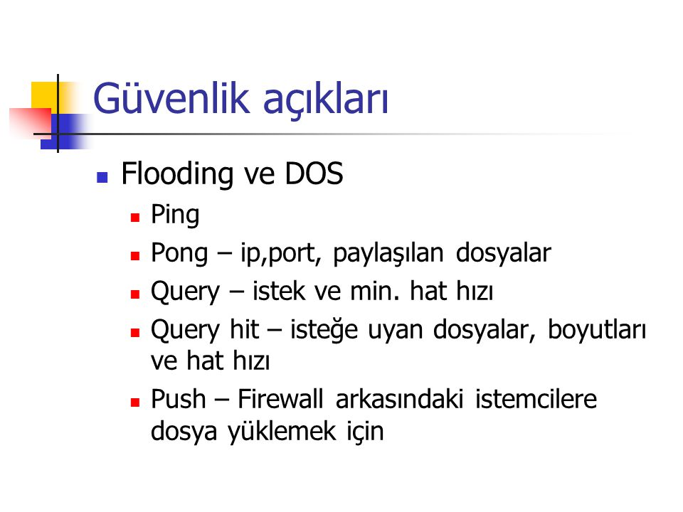 Güvenlik açıkları Flooding ve DOS Ping