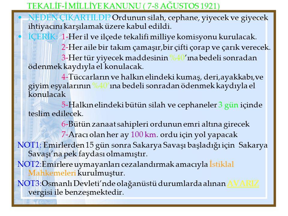TEKALİF-İ MİLLİYE KANUNU ( 7-8 AĞUSTOS 1921)