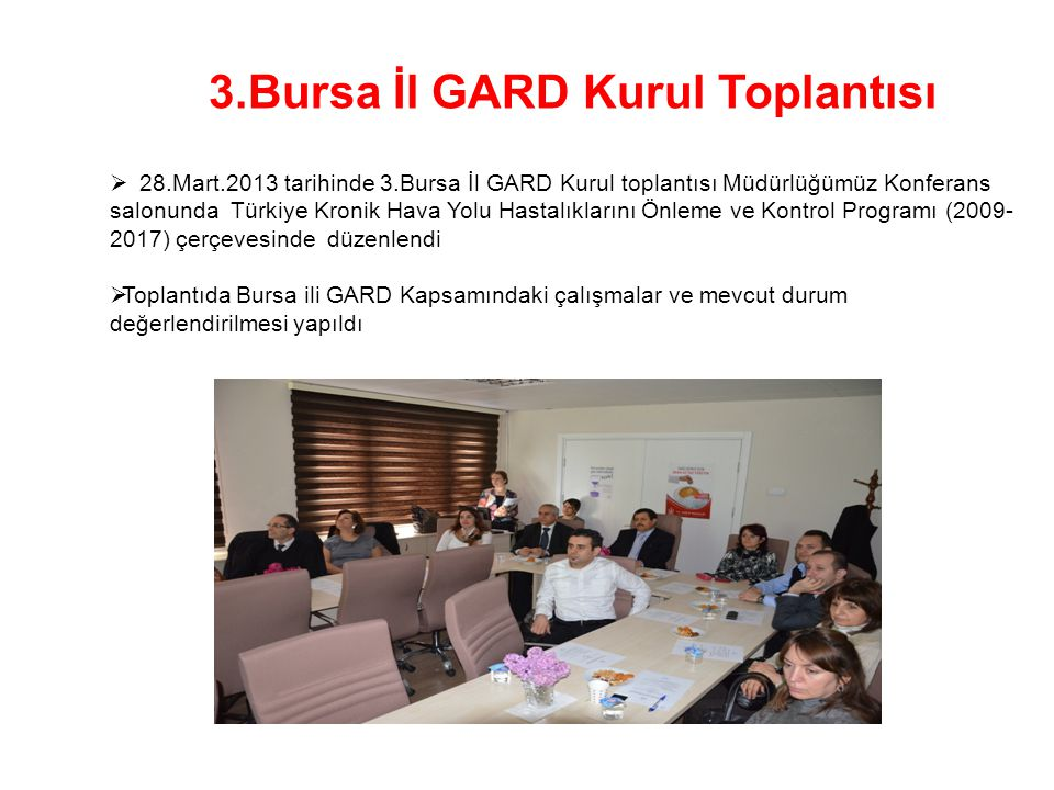 3.Bursa İl GARD Kurul Toplantısı