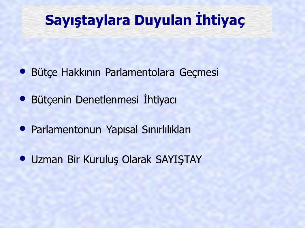 • Bütçe Hakkının Parlamentolara Geçmesi