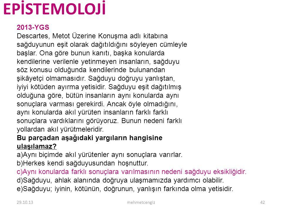EPİSTEMOLOJİ <header> <date/time> <footer> 2013-YGS