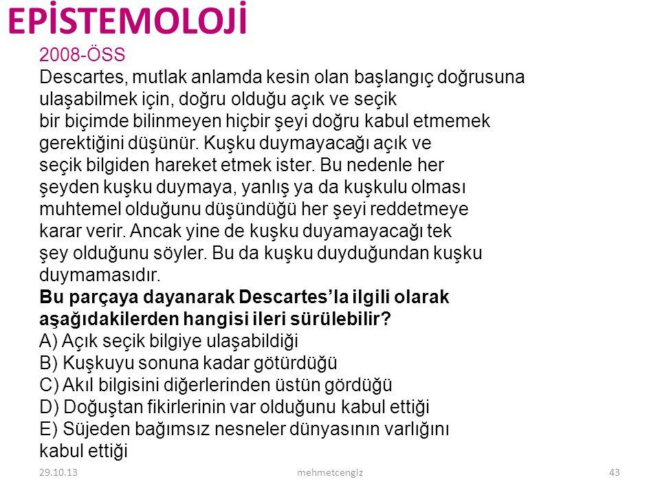 EPİSTEMOLOJİ <header> <date/time> <footer> 2008-ÖSS
