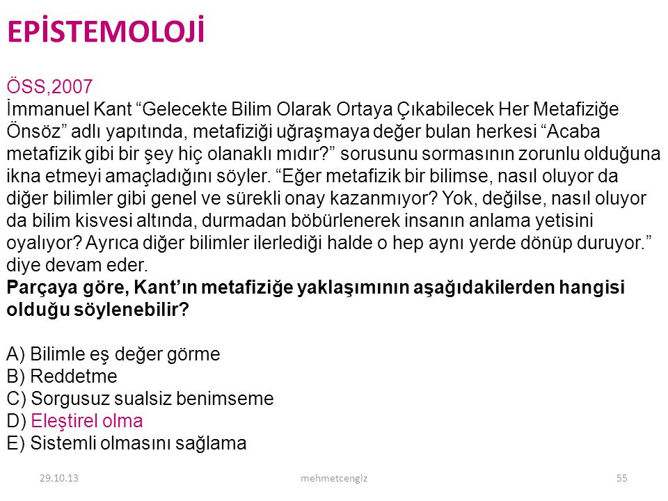 EPİSTEMOLOJİ <header> <date/time> <footer> ÖSS,2007