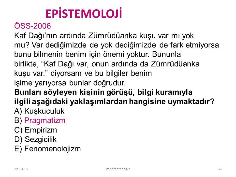 EPİSTEMOLOJİ <header> <date/time> ÖSS-2006
