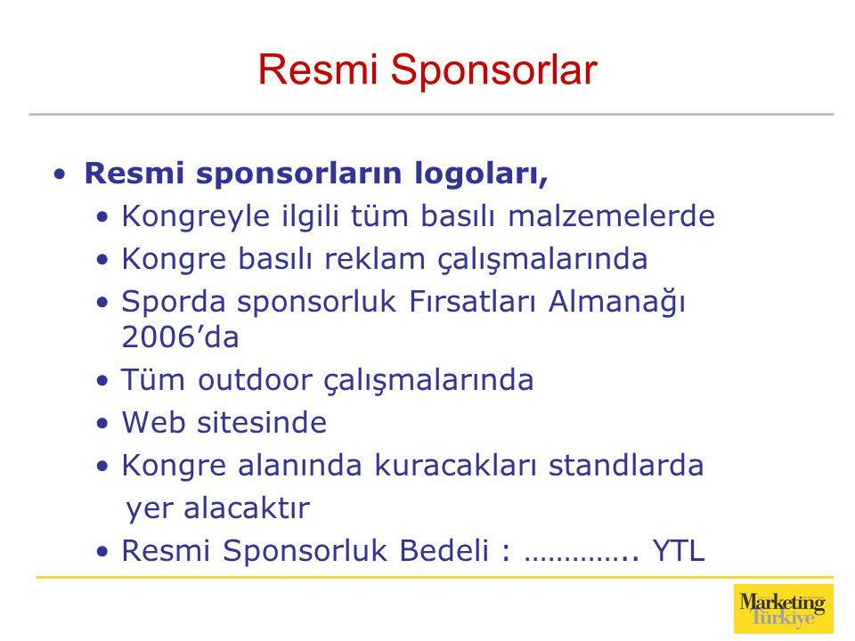 Resmi Sponsorlar Resmi sponsorların logoları,