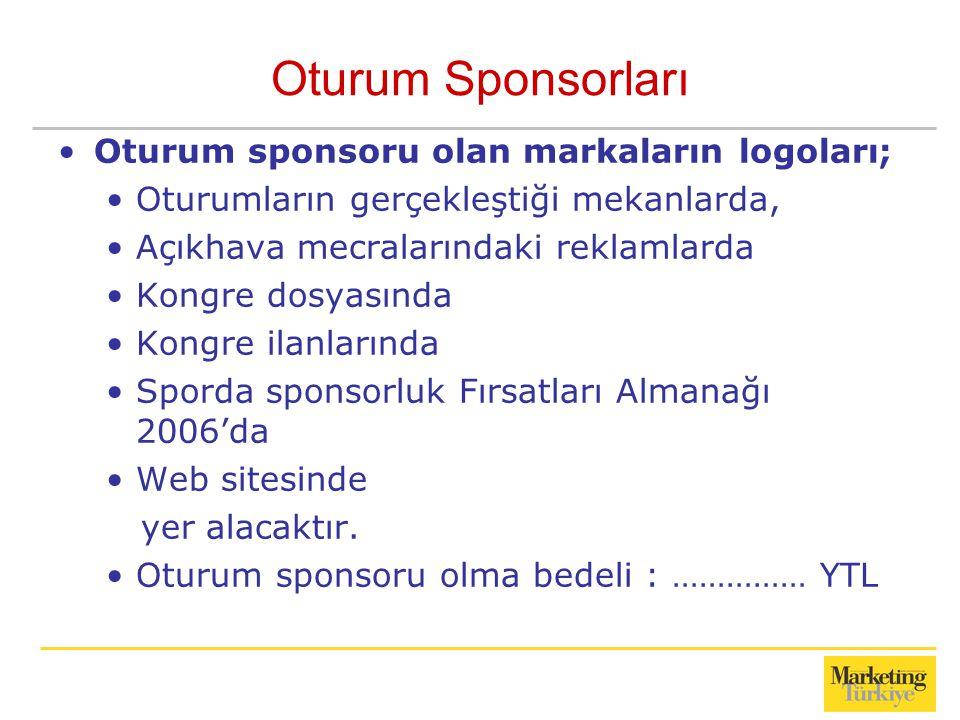 Oturum Sponsorları Oturum sponsoru olan markaların logoları;