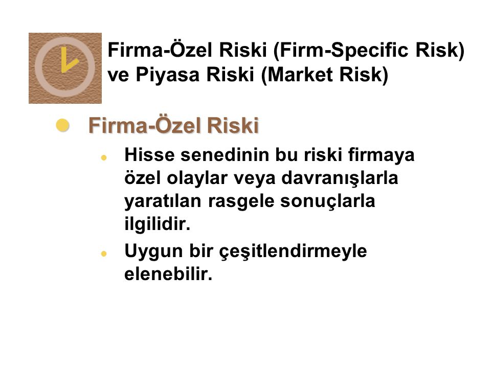 Firma-Özel Riski (Firm-Specific Risk) ve Piyasa Riski (Market Risk)