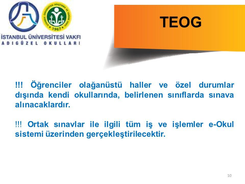 TEOG !!! Öğrenciler olağanüstü haller ve özel durumlar dışında kendi okullarında, belirlenen sınıflarda sınava alınacaklardır.