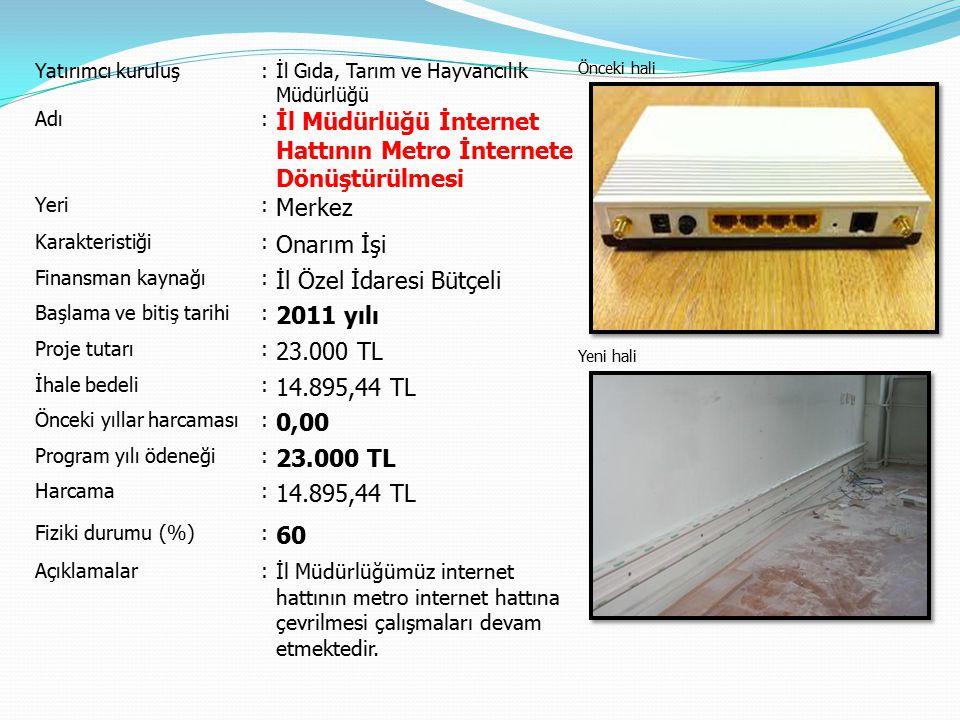 İl Müdürlüğü İnternet Hattının Metro İnternete Dönüştürülmesi