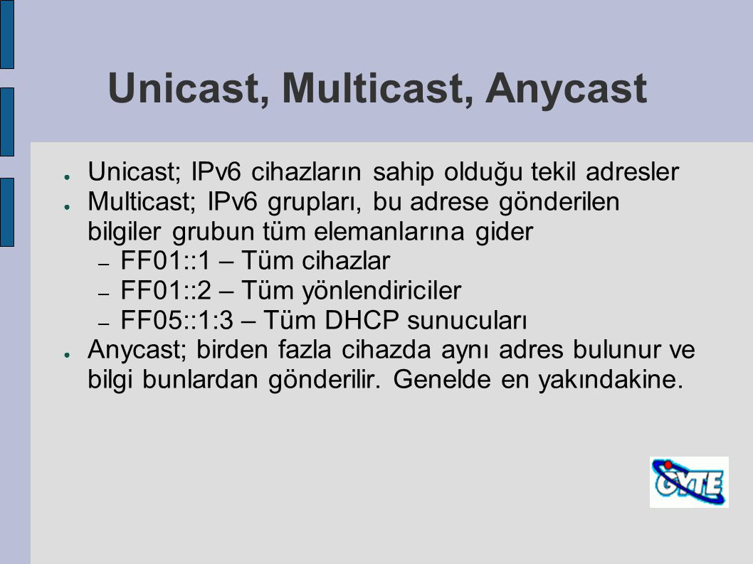 Unicast, Multicast, Anycast