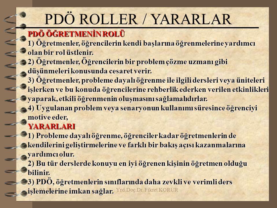 PDÖ ROLLER / YARARLAR PDÖ ÖĞRETMENİN ROLÜ