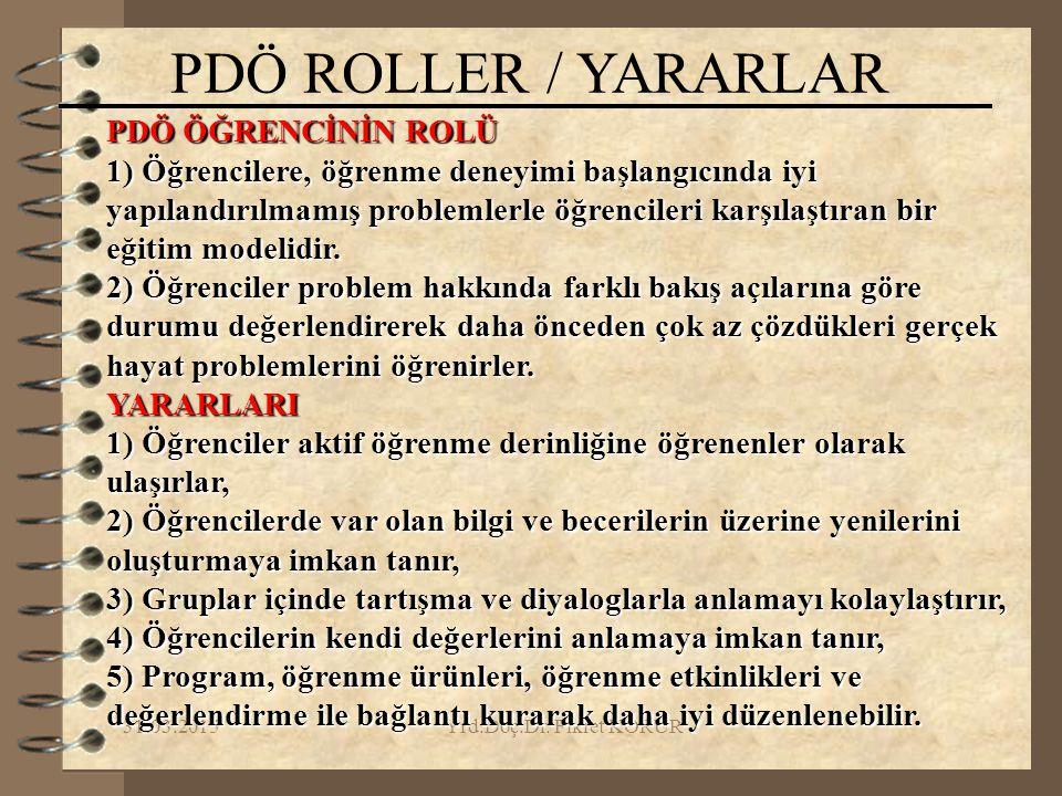 PDÖ ROLLER / YARARLAR PDÖ ÖĞRENCİNİN ROLÜ